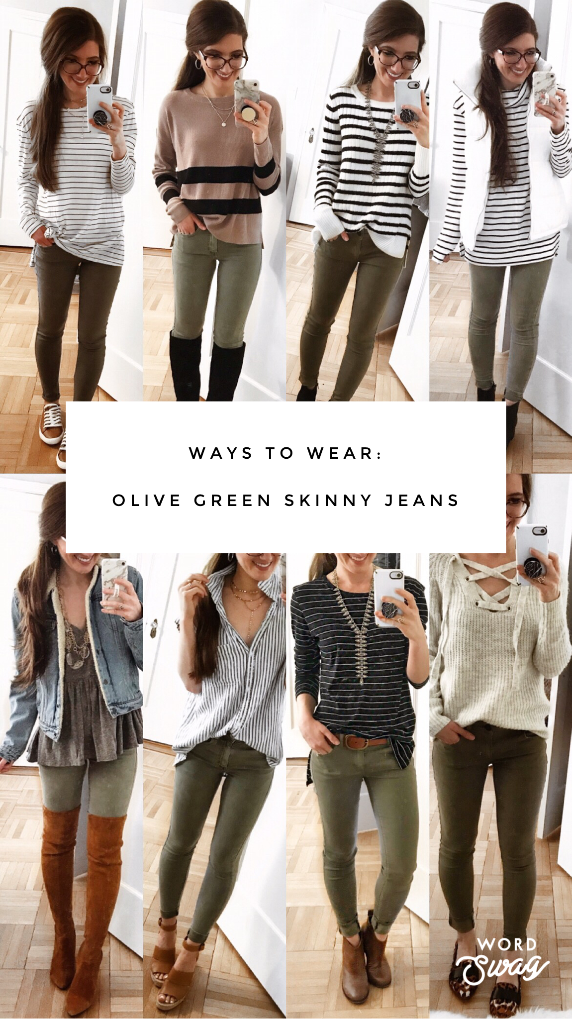 WAYS TO WEAR: Green Skinny Pants