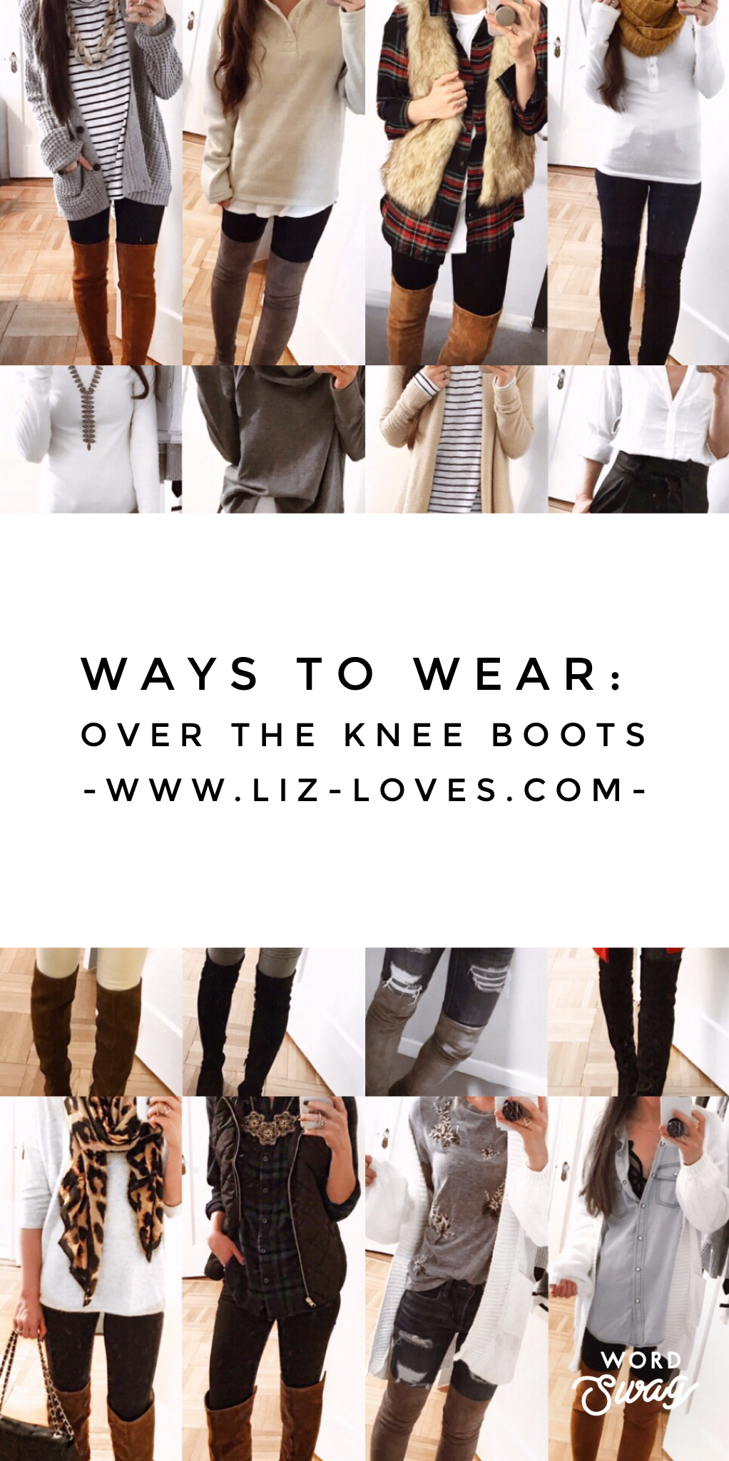 WAYS TO WEAR: OTK Boots