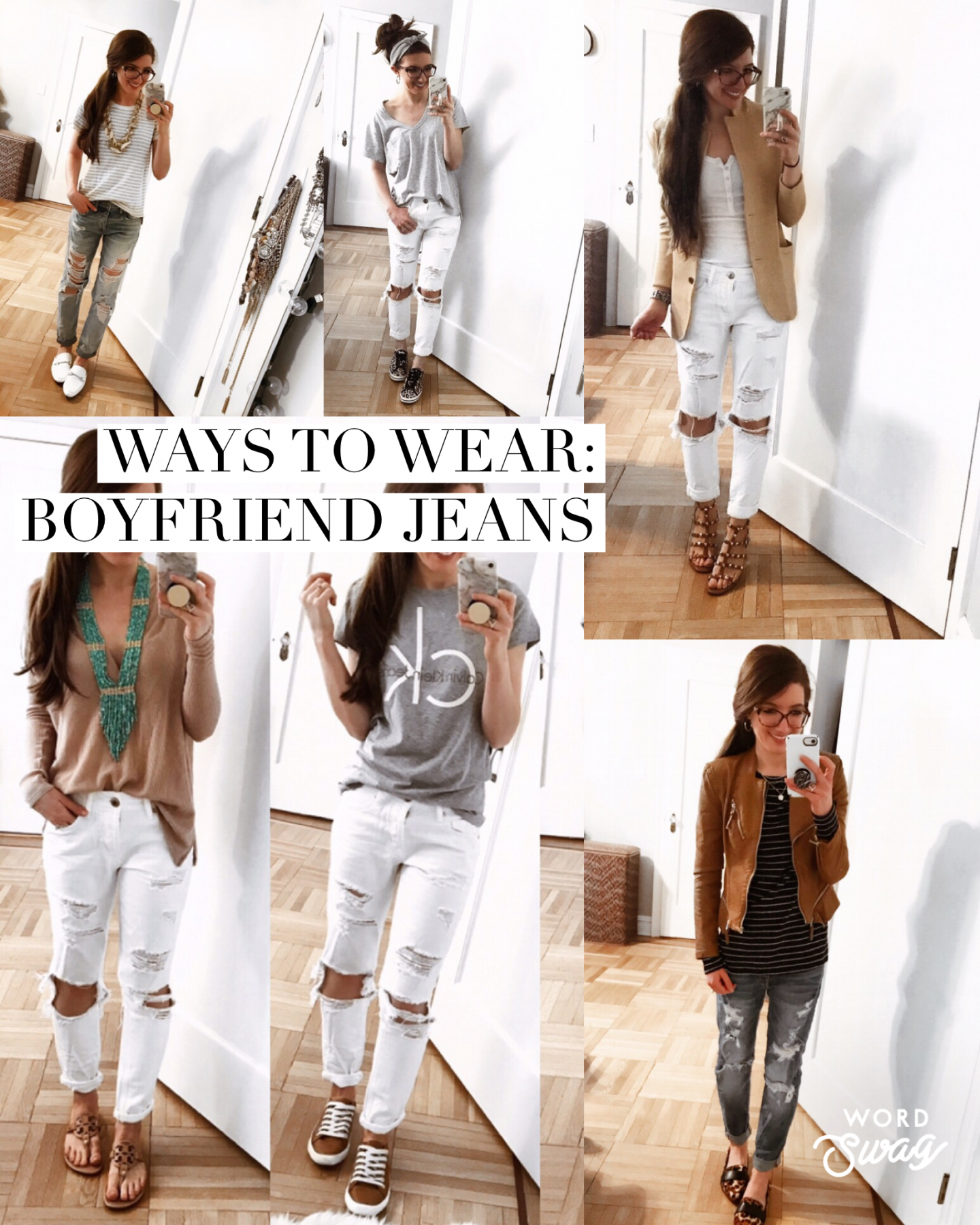 WAYS TO WEAR: boyfriend jeans